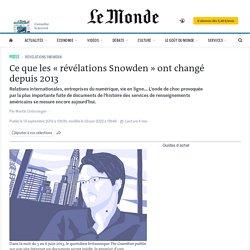 Ce que les «révélations Snowden» ont changé depuis 2013