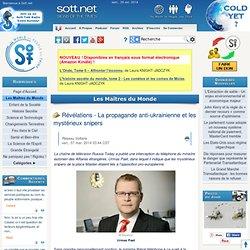 Révélations - La propagande anti-ukrainienne et les mystérieux snipers