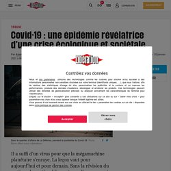 Covid-19 : une épidémie révélatrice d'une crise écologique et sociétale