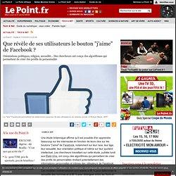 """Que révèle de ses utilisateurs le bouton """"j'aime"""" de Facebook ?"""