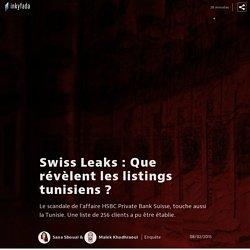 Swiss Leaks : Que révèlent les listings tunisiens ?