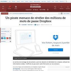Un pirate menace de révéler des millions de mots de passe Dropbox