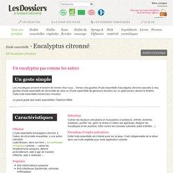 Huile essentielle d'Eucalyptus cirtonné citriodora : Les infos - Revelessence Aromathérapie