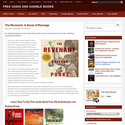 The Revenant: A Novel of Revenge Free Audio Book
