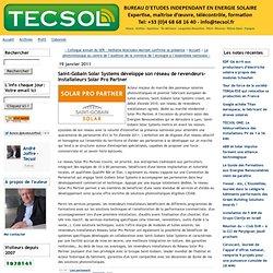 Saint-Gobain Solar Systems développe son réseau de revendeurs-installateurs Solar Pro Partner - tecsol