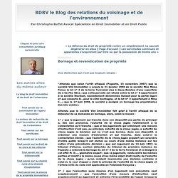 Bornage et revendication de propriété : BDRV le Blog des relations du voisinage et de l'environnement