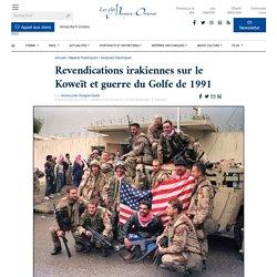 Revendications irakiennes sur le Koweït et guerre du Golfe de 1991