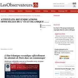 ATTENTATS: REVENDICATIONS OFFICIELLES DE L' ÉTAT ISLAMIQUE ......