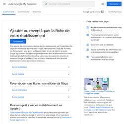 Ajouter ou revendiquer la fiche de votre établissement - Aide GoogleMyBusiness