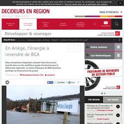 En Ariège, l'énergie à revendre de BGA - Midi-Pyrénées 21/01/2015