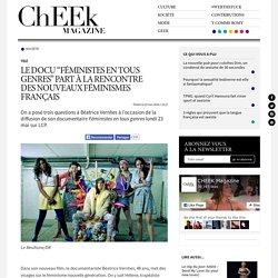 """Le docu """"Féministes en tous genres"""" part à la rencontre des nouveaux féminismes français"""