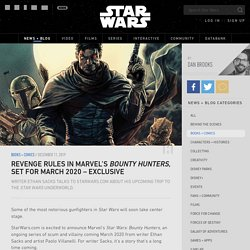 Revenge Rules in Marvel's Bounty Hunters, Set for March 2020 - Exclusive