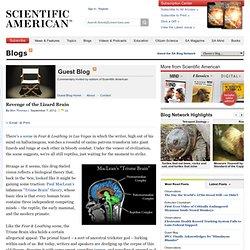 Revenge of the Lizard Brain