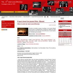 2007 : Mise en scène de Jean-Louis Bihoreau au festival Nuits d'été
