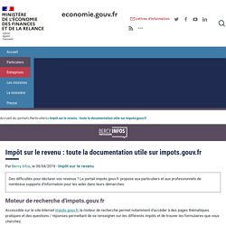 ECONOMIE.GOUV : Impôt sur le revenu : toute la documentation utile sur impots.gouv.fr