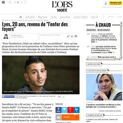 """Lyes, 20 ans, revenu de """"l'enfer des foyers"""" - 27 septembre 2014"""