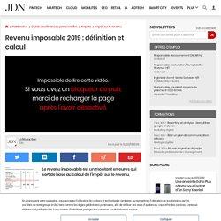 Revenu imposable 2019: définition et calcul