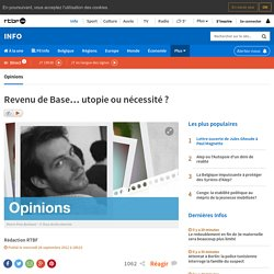Revenu de Base… utopie ou nécessité ? - RTBF Opinions
