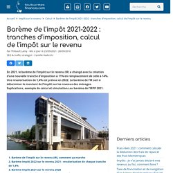 Impôt sur le revenu 2017 : nouveau barème de la loi de finances