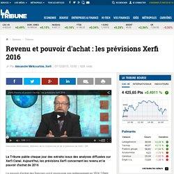 Revenu et pouvoir d'achat : les prévisions Xerfi 2016