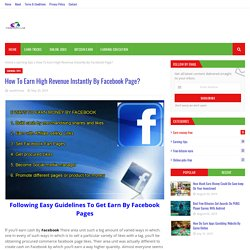 How To Earn High Revenue Instantly By Facebook Page?