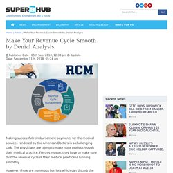 Make Your Revenue Cycle Smooth by Denial Analysis