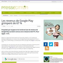 Les revenus de Google Play croissent de 67 %