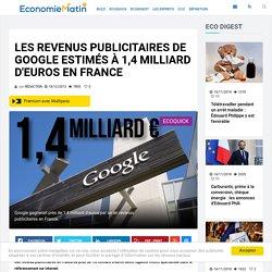 Les revenus publicitaires de Google estimés à 1,4 milliard d'euros en France