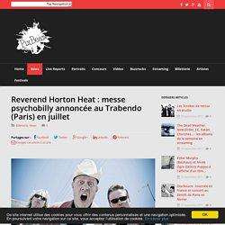 Reverend Horton Heat : messe psychobilly annoncée au Trabendo (Paris) en juillet