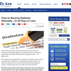 How to Reverse Diabetes Naturally...In 30 Days or Less