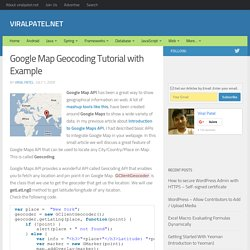 Google Map Reverse Geocoding Tutorial with Example.Google Map Reverse Geocode | ViralPatel.net