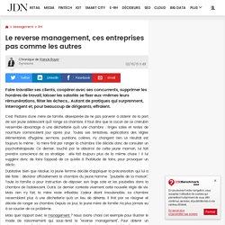 Le reverse management, ces entreprises pas comme les autres