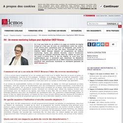 Un reverse mentoring ludique pour digitaliser SNCF Réseau
