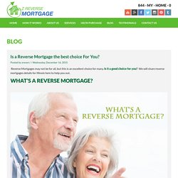 Is a Reverse Mortgage The Best Choice For You? - Z Reverse Mortgage