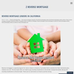 Start Applying For A Reverse Mortgage Today - Z Reverse Mortgage