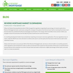 Reverse Mortgage Market Is Expanding - Z Reverse Mortgage