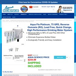 Aqua Flo, 75 GPD, Reverse Osmosis (RO), Lead Free, Quick Change, High Performance Drinking Water System