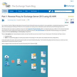 Part 1: Reverse Proxy for Exchange Server 2013 using IIS ARR - Exchange Team Blog