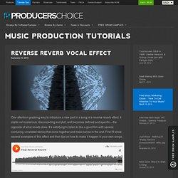 Reverse Reverb Vocal Effect