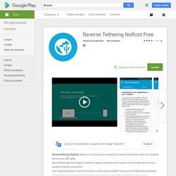 Reverse Tethering NoRoot Free - Aplicaciones Android en Google Play