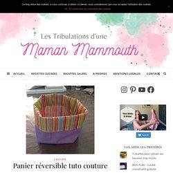Panier réversible tuto couture - Blog pro allaitement maternel et maternage