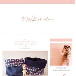 Un panier en tissu réversible - DIY - Pinketcetera
