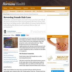 Reversing Female Hair Loss