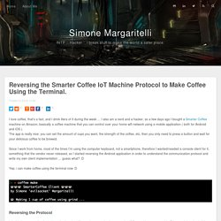 Reversing the Smarter Coffee IoT Machine Protocol to Make Coffee Using the Terminal.