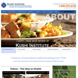 Kushi Institute - where health comes naturally