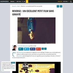 Reverso : un excellent petit film sans gravité
