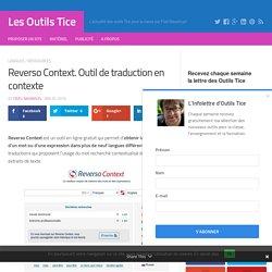 Reverso Context. Outil de traduction en contexte – Les Outils Tice