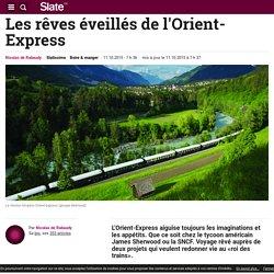Les rêves éveillés de l'Orient-Express