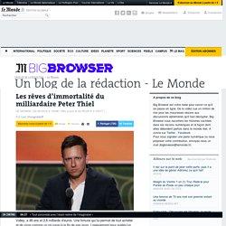Les rêves d'immortalité du milliardaire Peter Thiel