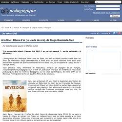"""Article café pédagogique sur """"La Jaula de oro"""""""